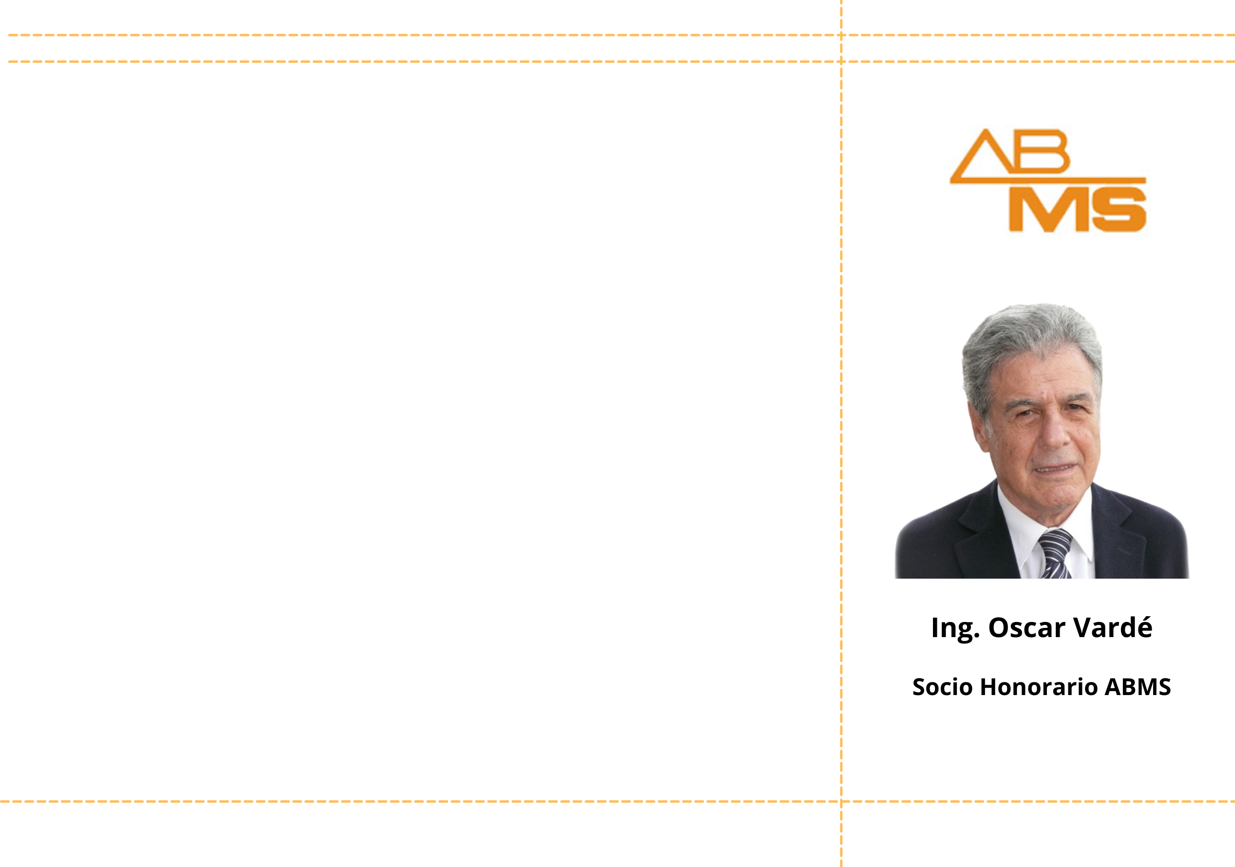 El Ing. Oscar Vardé fue nombrado Socio Honorario de la ABMS | SAIG